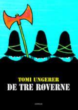 """""""Dei tre røvarane"""" av Jean Thomas Ungerer"""