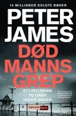 """Dead man's grip"" av Peter James"
