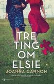 """""""Tre ting om Elsie"""" av Joanna Cannon"""