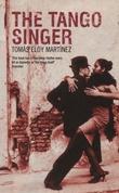 """""""The tango singer"""" av Tomás Eloy Martínez"""