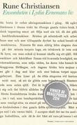 """""""Ensomheten i Lydia Ernemans liv - roman"""" av Rune Christiansen"""