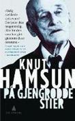 """Paa gjengrodde Stier"" av Knut Pedersen Hamsun"