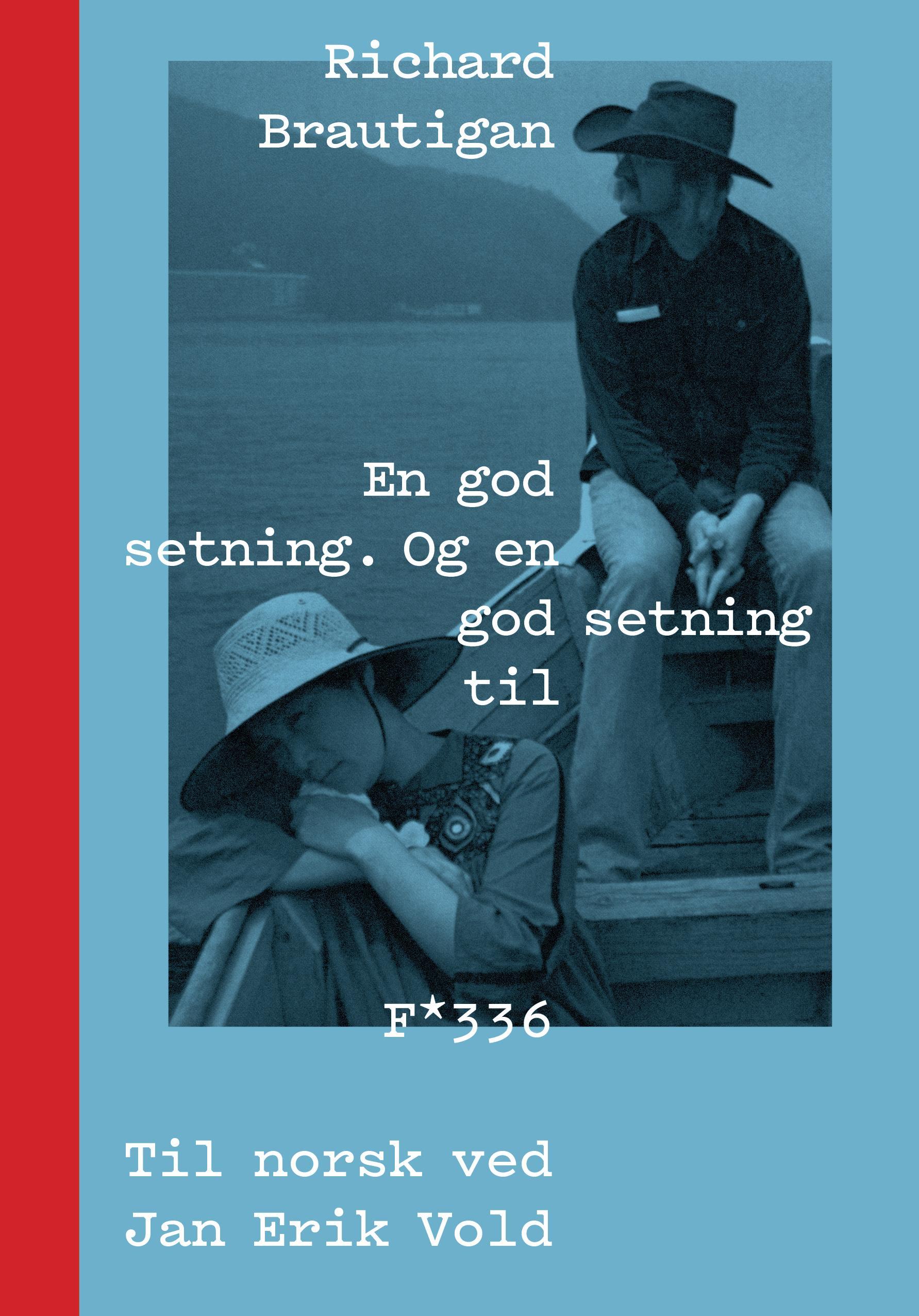 """""""En god setning. Og en god setning til - kortprosa i utvalg"""" av Richard Brautigan"""