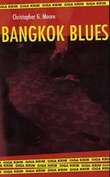 """Bangkok blues"" av Christopher G. Moore"