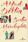 """""""Berlin Alexanderplatz - fortellingen om Franz Biberkopf"""" av Alfred Döblin"""