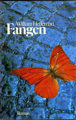 """Fangen"" av William Heffernan"