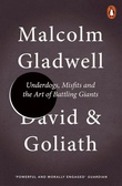 """""""David and Goliath - underdogs, misfits and the art of battling giants"""" av Malcolm Gladwell"""