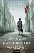 """""""Den gode doktoren fra Warszawa"""" av Elisabeth Gifford"""