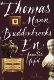 """""""Buddenbrooks en families forfall"""" av Thomas Mann"""