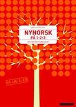 """""""Nynorsk på 1-2-3 - vegen til nynorsk rettskriving for ein ung elev som vil fram i verda"""" av Anne Kristin Dahl"""
