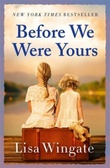 """Before we were yours"" av Lisa Wingate"