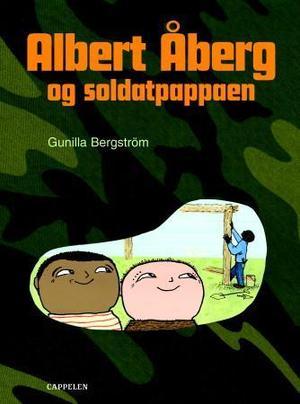 """""""Albert Åberg og soldatpappaen"""" av Gunilla Bergström"""