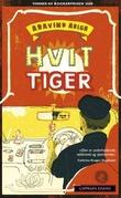 """""""Hvit tiger"""" av Aravind Adiga"""