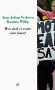 """""""Hva skal vi svare våre barn?"""" av Arne Johan Vetlesen"""