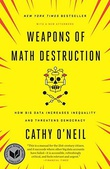 """""""Weapons of math destruction how big data increases inequality and threatens democracy"""" av Cathy O'Neil"""