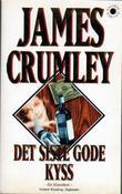 """""""Det siste gode kyss"""" av James Crumley"""
