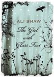"""""""The Girl with Glass Feet"""" av Ali Shaw"""