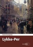 """""""Lykke-Per"""" av Henrik Pontoppidan"""