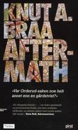 """""""Aftermath"""" av Knut A. Braa"""