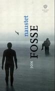 """""""Naustet - roman"""" av Jon Fosse"""