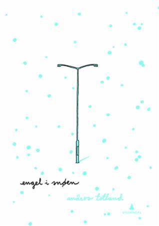 """Engel i snøen"" av Anders Totland"