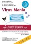 """Virus Mania - how the Medical Industry Continually Invents Epidemics"" av Torsten Engelbrecht"