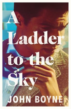 """""""A ladder to the sky"""" av John Boyne"""