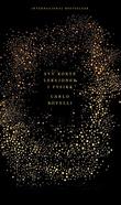 """""""Syv korte leksjoner i fysikk - fra de minste partikler til de største galakser"""" av Carlo Rovelli"""