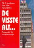 """""""De visste alt en dokumentasjon om niende etasje"""" av Ronald Bye"""