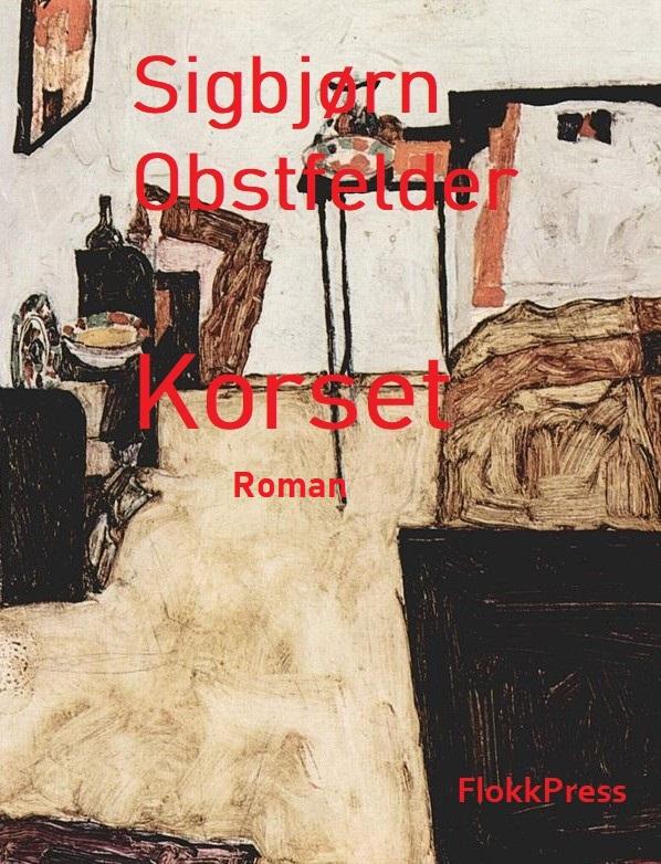 """""""Korset"""" av Sigbjørn Obstfelder"""