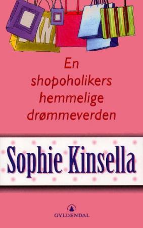 """""""En shopoholikers hemmelige drømmeverden"""" av Sophie Kinsella"""