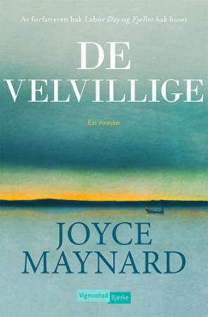 """""""De velvillige"""" av Joyce Maynard"""
