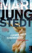 """""""I denne søte sommartid roman"""" av Mari Jungstedt"""
