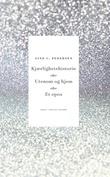 """""""Kjærlighetshistorie, eller Utenom og hjem, eller Et epos - en roman i to akter"""" av Gine Cornelia Pedersen"""