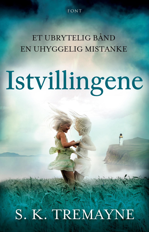 """""""Istvillingene"""" av S.K. Tremayne"""