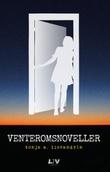 """""""Venteromsnoveller noveller"""" av Tonje A. Lissandrin"""