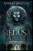 """""""The Medusa amulet"""" av Robert Masello"""