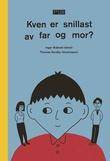 """""""Kven er snillast av far og mor?"""" av Inger Bråtveit"""