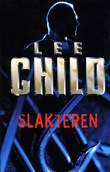 """Slakteren"" av Lee Child"