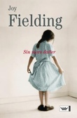 """""""Sin mors datter"""" av Joy Fielding"""