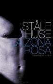 """""""La Zona Rosa - roman"""" av Ståle Huse"""