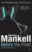 """""""Before the frost"""" av Henning Mankell"""