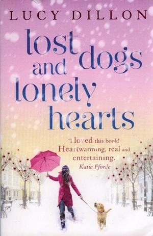 """Lost dogs and lonely hearts"" av Lucy Dillon"