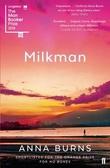 """Milkman"" av Anna Burns"