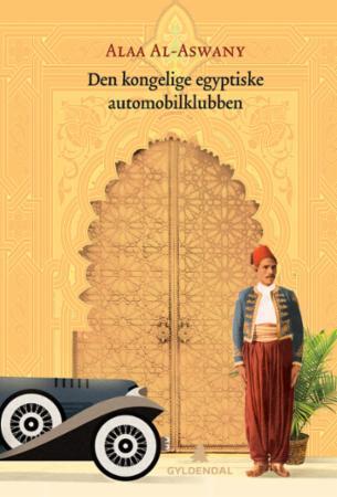 """Den kongelige, egyptiske automobilklubben"" av Alaa Al Aswany"