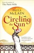 """""""Circling the sun"""" av Paula McLain"""