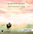 """""""Du kommer i dag"""" av Karsten Alnæs"""