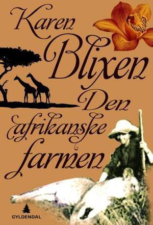 """""""Den afrikanske farmen"""" av Karen Blixen"""