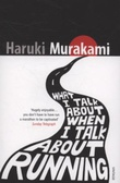 """What I talk about when I talk about running"" av Haruki Murakami"
