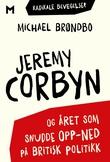 """""""Jeremy Corbon - og året som snudde opp-ned på britisk politikk"""" av Michael Brøndbo"""